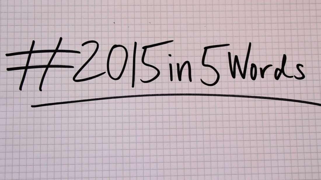 #2015in5Words